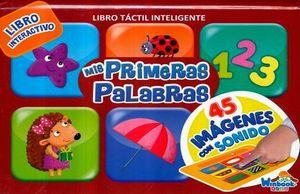 MIS PRIMERAS PALABRAS (LIBRO TACTIL INTELIGENTE)