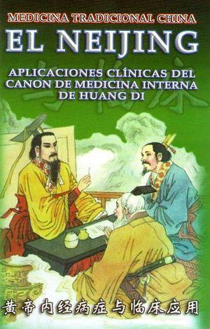 NEIJING, EL  (MEDICINA TRADICIONAL CHINA)
