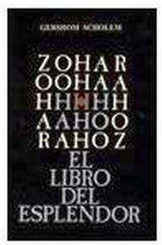 ZOHAR  -EL LIBRO DEL ESPLENDOR-