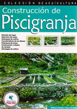 CONSTRUCCION DE PISCIGRANJA