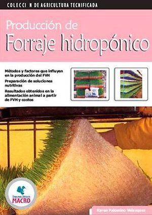 PRODUCCION DE FORRAJE HIDROPONICO