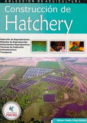 CONSTRUCCION DE HATCHERY