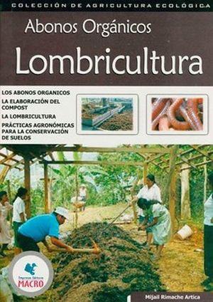 ABONOS ORGANICOS LOMBRICULTURA