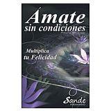 AMATE SIN CONDICIONES
