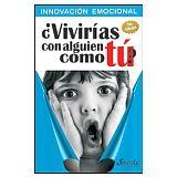 INNOVACION EMOCIONAL 2ED. (VIVIRIAS CON ALGUIEN COMO TU?)
