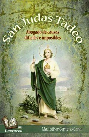 San Judas Tadeo Abogado De Causas Dificiles E Imposibles Mas L