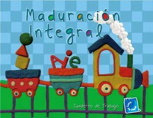 MADURACION INTEGRAL (CUADERNO DE TRABAJO)