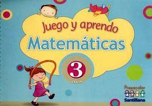 JUEGO Y APRENDO MATEMATICAS 3 AÑOS
