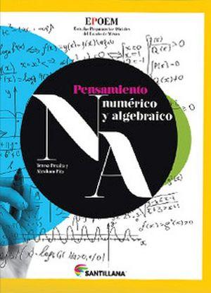 PENSAMIENTO NUMERICO Y ALGEBRAICO   -EPOEM-