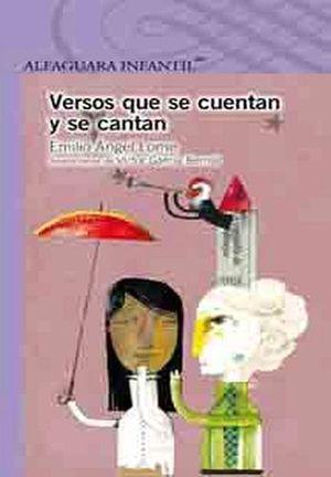 VERSOS QUE SE CUENTAN Y SE CANTAN (S.MORADA) (ES)