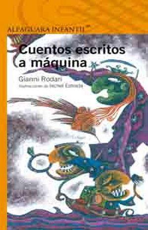 CUENTOS ESCRITOS A MAQUINA    (S.NARANJA)(ES)