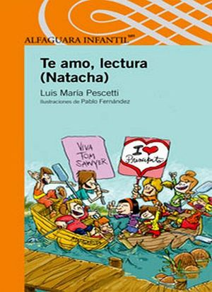 TE AMO, LECTURA NATACHA -S.NARANJA- (P)