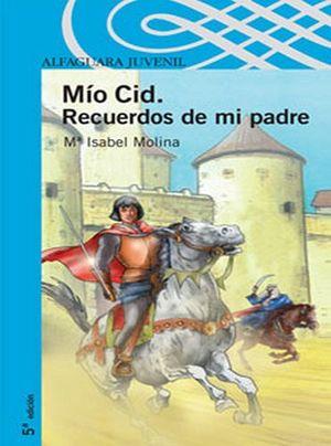 MIO CID. RECUERDOS DE MI PADRE (S.AZUL) (P)
