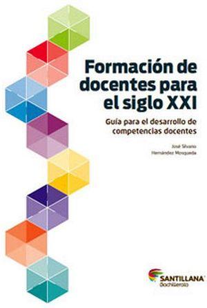 FORMACION DE DOCENTES PARA EL SIGLO XXI