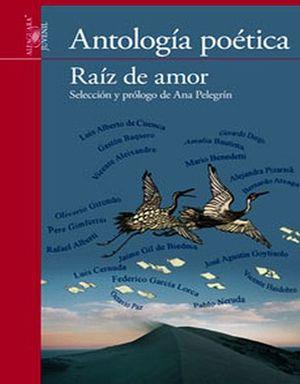 RAIZ DE AMOR -ANTOLOGIA POETICA- (S.ROJA)(ES)