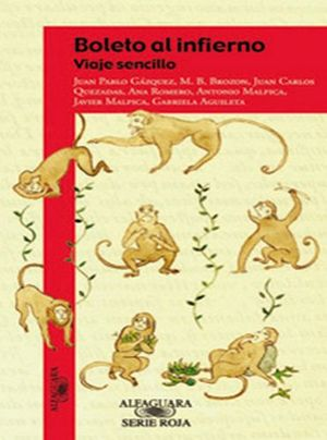 BOLETO AL INFIERNO -VIAJE SENCILLO- (S.ROJA) (ES)