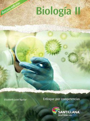 BIOLOGIA II 3ED. -ENF.COMPETENCIAS-