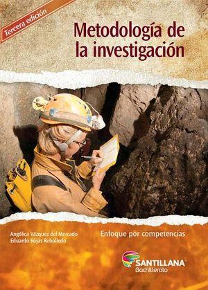 METODOLOGIA DE LA INVESTIGACION 3ED. -COMPETENCIAS-