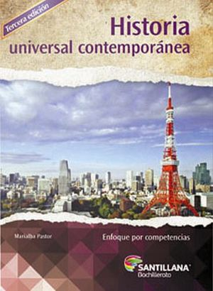 HISTORIA UNIVERSAL CONTEMPORANEA 3ED.  -ENF.COMPETENCIAS-