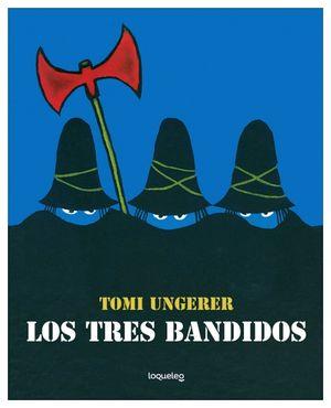 TRES BANDIDOS, LOS 2ED.              (ALBUMES ILUSTRADOS)