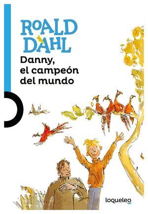 DANNY EL CAMPEON DEL MUNDO 2ED.