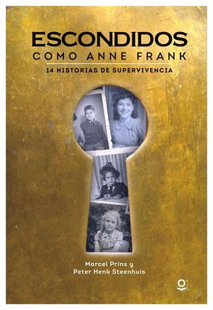ESCONDIDOS (COMO ANNE FRANK)