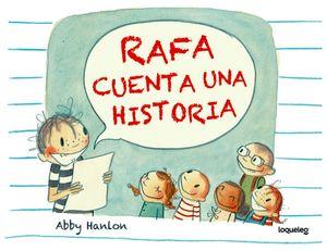 RAFA CUENTA UNA HISTORIA             (ALBUMES ILUSTRADOS)