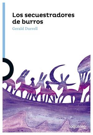 SECUESTRADORES DE BURROS, LOS