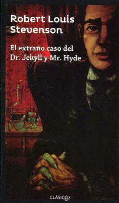 EXTRAÑO CASO DEL DR. JEKYLL Y MR. HYDE (CLASICOS)