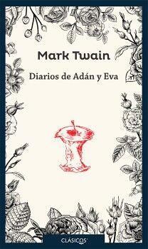 DIARIOS DE ADAN Y EVA 2ED.           (S.JUVENIL/CLASICOS)