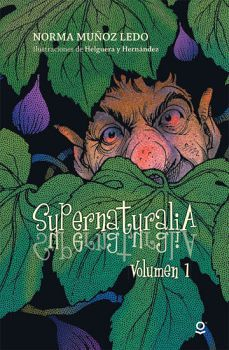 SUPERNATURALIA -VOLUMEN 1- 2ED.      (S.JUVENIL)