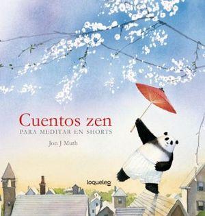 CUENTOS ZEN, PARA MEDITAR EN SHORTS