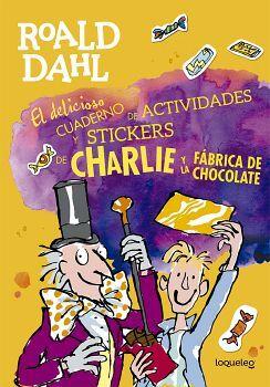 DELICIOSO CUADERNO DE ACT. Y STICKERS CHARLIE Y LA FABRICA DE C.