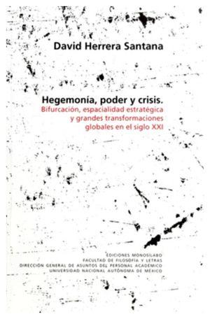 HEGEMONIA, PODER Y CRISIS