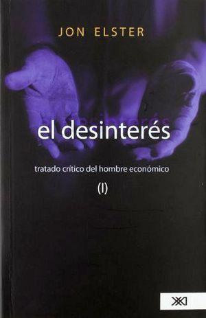 DESINTERES, EL (TRATADO CRITICO DEL HOMBRE ECONOMICO)
