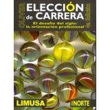 ELECCION DE CARRERA 4ED. -AREA NORTE-   (JAL. Y OTROS EDOS)