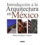 INTRODUCCION A LA ARQUITECTURA EN MEXICO
