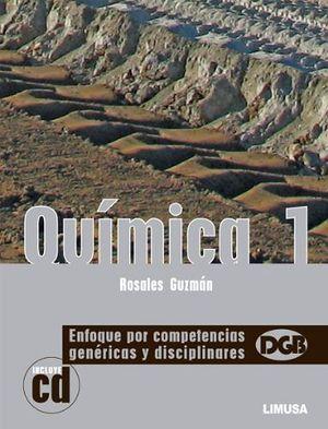 QUIMICA 1 ENFOQUE POR COMPETENCIAS GENERICAS Y DISCIP. C/CD