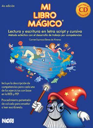 MI LIBRO MAGICO 1RO. 4ED. (COMPETENCIAS/DESCARGA CD INTERACTIVO)