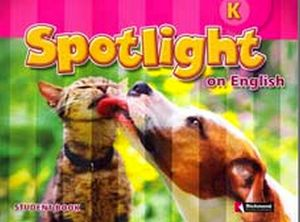 SPOTLIGHT ON ENGLISH K STUDENT'S BOOK