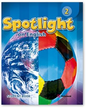 SPOTLIGHT ON ENGLISH 2 STUDENT'S BOOK