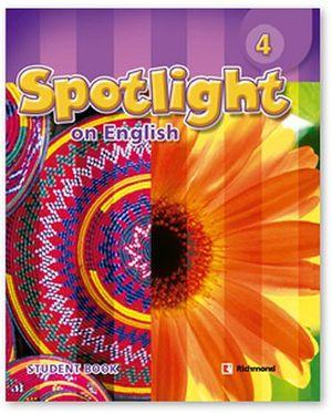 SPOTLIGHT ON ENGLISH 4 STUDENT'S BOOK