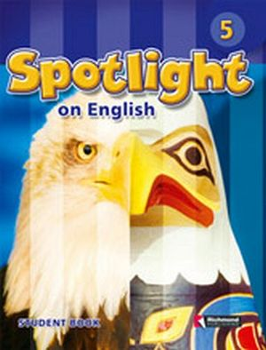 SPOTLIGHT ON ENGLISH 5 STUDENT'S BOOK