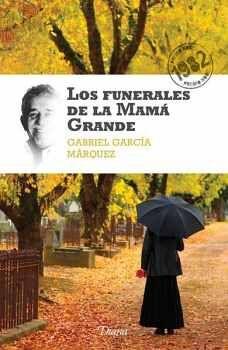 FUNERALES DE LA MAMA GRANDE, LOS (NVA.EDICION) NOBEL 1982