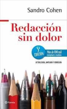 REDACCION SIN DOLOR 5ED. (ACTUALIZADA, AMPLIADA Y CORREGIDA