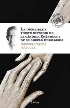 INCREIBLE Y TRISTE HISTORIA DE LA CANDIDA E. (NVA.EDICION) NOBEL