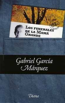 FUNERALES DE LA MAMA GRANDE, LOS (BOLSILLO) NOBEL 1982