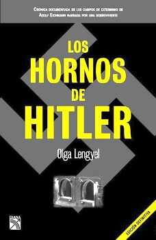 HORNOS DE HITLER, LOS (ED.DEFINITIVA)