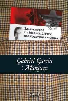 AVENTURA DE MIGUEL LITTIN CLANDESTINO (BOLSILLO) NOBEL 1982