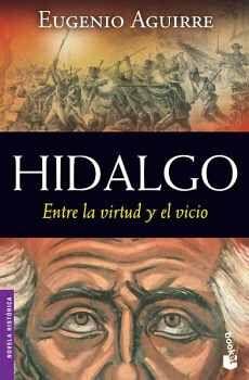HIDALGO (ENTRE LA VIRTUD Y EL VICIO)